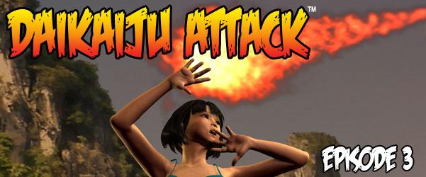 Daikaiju Attack EPISODE 3